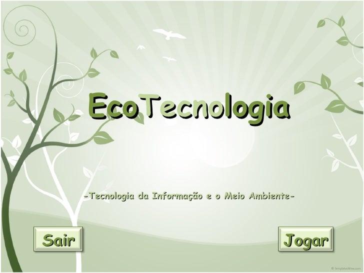 Tecnologia da informação e o meio ambiente ..