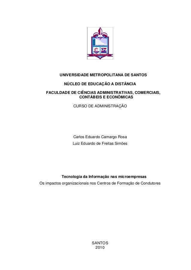 UNIVERSIDADE METROPOLITANA DE SANTOS NÚCLEO DE EDUCAÇÃO A DISTÂNCIA FACULDADE DE CIÊNCIAS ADMINISTRATIVAS, COMERCIAIS, CON...