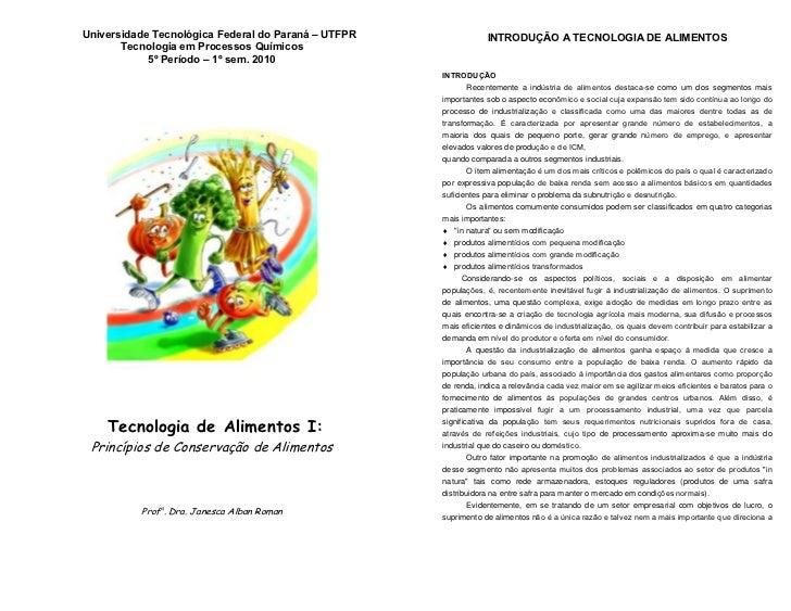 Universidade Tecnológica Federal do Paraná – UTFPR               INTRODUÇÃO A TECNOLOGIA DE ALIMENTOS        Tecnologia em...