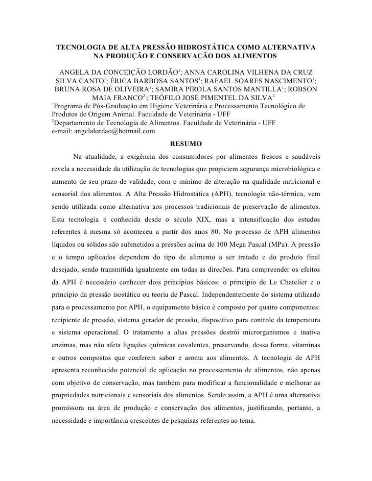 TECNOLOGIA DE ALTA PRESSÃO HIDROSTÁTICA COMO ALTERNATIVA         NA PRODUÇÃO E CONSERVAÇÃO DOS ALIMENTOS      ANGELA DA CO...