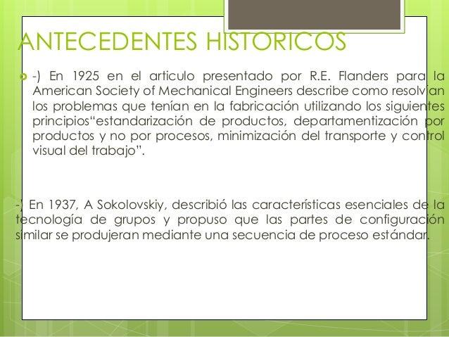 ANTECEDENTES HISTORICOS -) En 1925 en el articulo presentado por R.E. Flanders para laAmerican Society of Mechanical Engi...