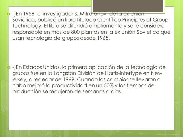  -)En 1958, el investigador S. Mitrofanov, de la ex UniónSoviética, publicó un libro titulado Científico Principies of Gr...