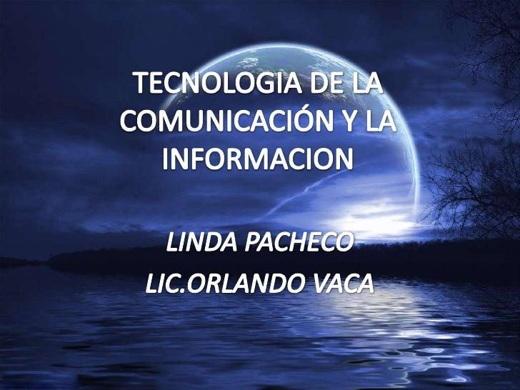 Tecnologia+de+la+comunicación+y+la+informacion