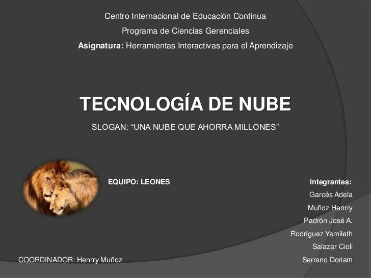 Centro Internacional de Educación Continua<br />Programa de Ciencias Gerenciales<br />Asignatura: Herramientas Interactiva...