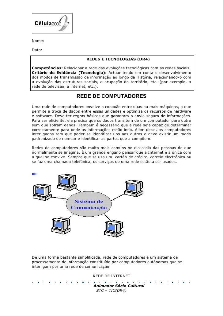 Nome:  Data:                              REDES E TECNOLOGIAS (DR4)  Competências: Relacionar a rede das evoluções tecnoló...