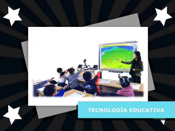 TECNOLOGÌA EDUCATIVA