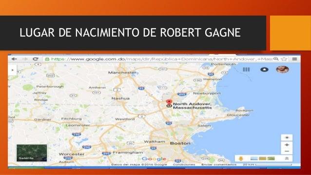 LUGAR DE NACIMIENTO DE ROBERT GAGNE