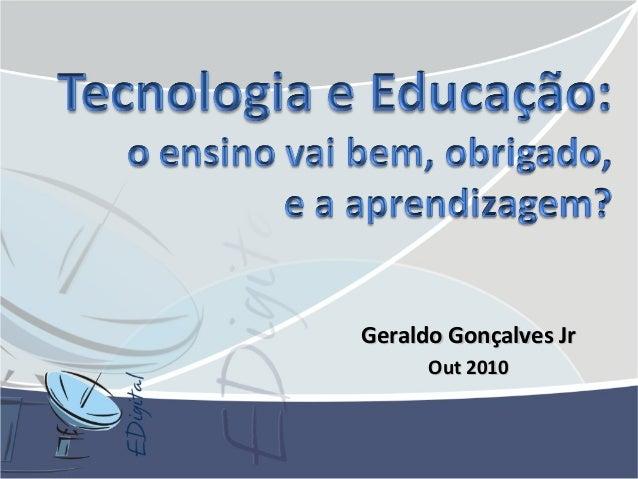 Geraldo Gonçalves JrGeraldo Gonçalves Jr Out 2010Out 2010