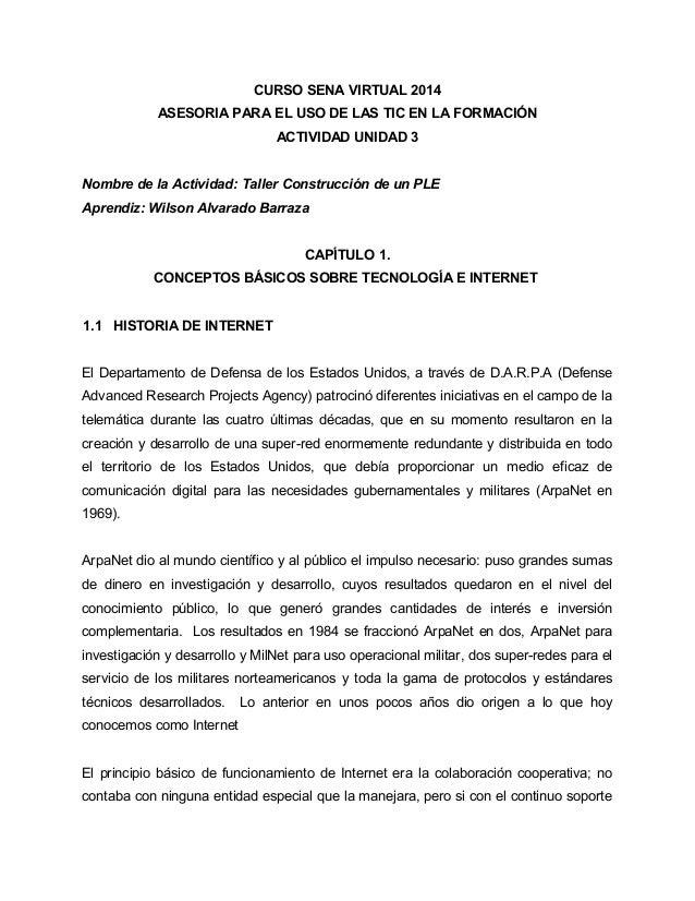 CURSO SENA VIRTUAL 2014 ASESORIA PARA EL USO DE LAS TIC EN LA FORMACIÓN ACTIVIDAD UNIDAD 3 Nombre de la Actividad: Taller ...