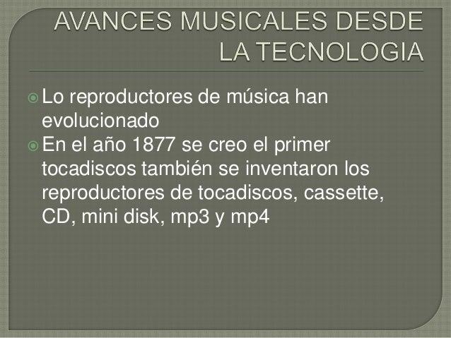 Tecnologia en el ambito de la musica for Cuando se creo la arquitectura