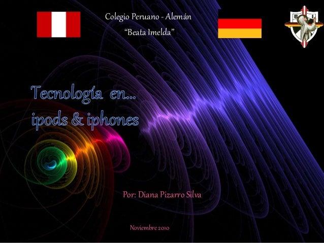 """Colegio Peruano - Alemán """"Beata Imelda"""" Por: Diana Pizarro Silva Noviembre 2010"""