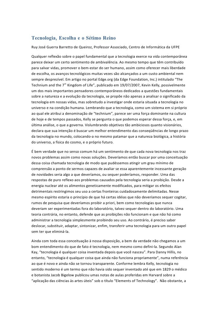 Tecnologia, Escolha e o Sétimo Reino Ruy José Guerra Barretto de Queiroz, Professor Associado, Centro de Informática da UF...