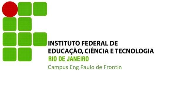 Campus Eng Paulo de Frontin