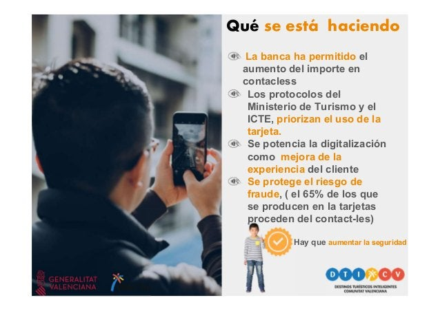 ¿Hacia un modelo contact-less en los Destinos Turísticos? 21 de mayo de 2020 Tecnología e inteligencia