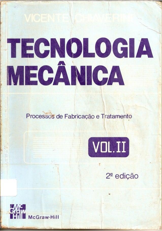 Tecnologia mecânica vol ii   processos de fabricação e tratamento