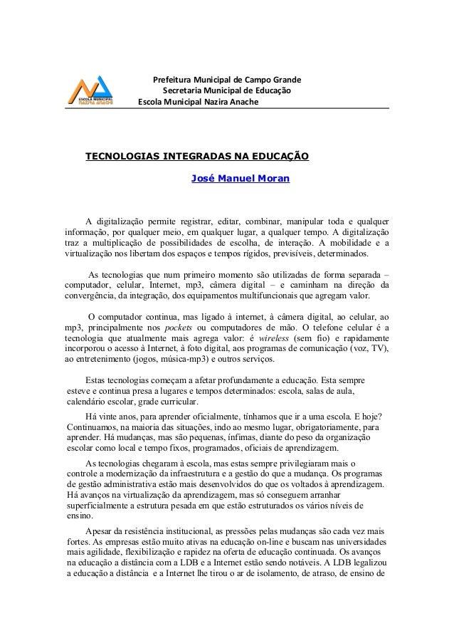 Prefeitura Municipal de Campo Grande Secretaria Municipal de Educação Escola Municipal Nazira Anache TECNOLOGIAS INTEGRADA...