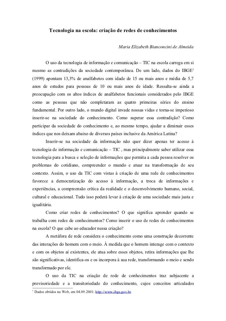 Tecnologia na escola: criação de redes de conhecimentos                                                       Maria Elizab...