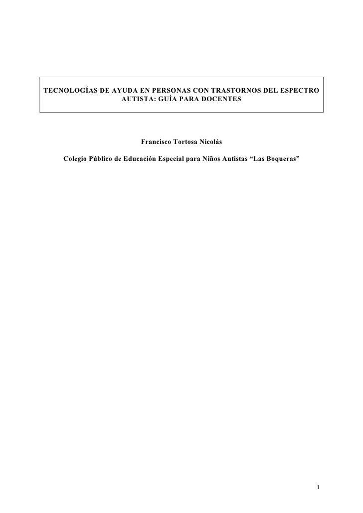 TECNOLOGÍAS DE AYUDA EN PERSONAS CON TRASTORNOS DEL ESPECTRO                 AUTISTA: GUÍA PARA DOCENTES                  ...
