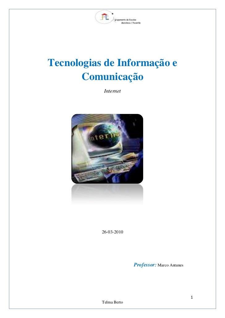 <br />13182601947545Tecnologias de Informação e Comunicação<br />Intern...