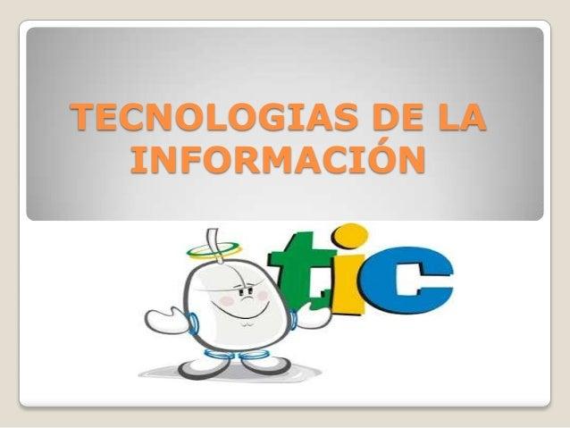 TECNOLOGIAS DE LA INFORMACIÓN