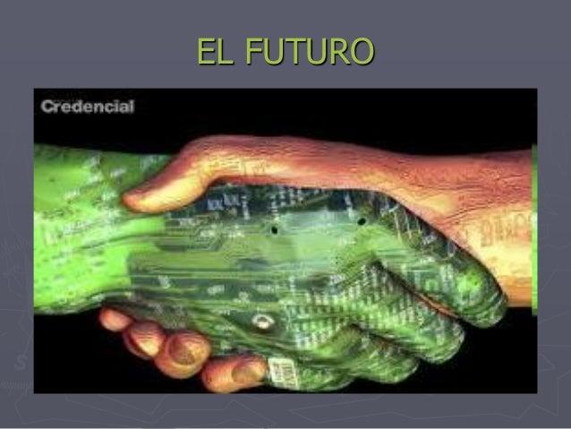 EL FUTURO