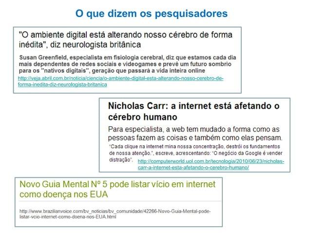 Pesquisas médicas Insira no Google: Internet Addiction Disorder (IAD)