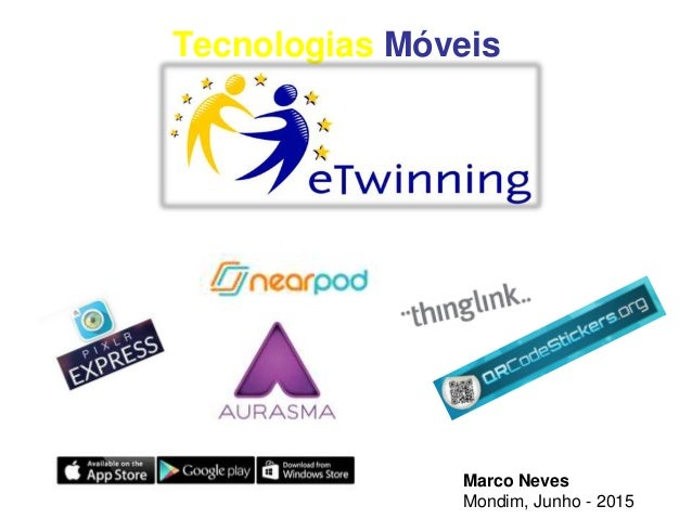 Tecnologias Móveis Marco Neves Mondim, Junho - 2015