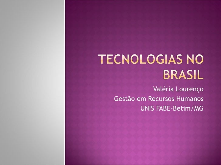 Valéria Lourenço Gestão em Recursos Humanos UNIS FABE-Betim/MG