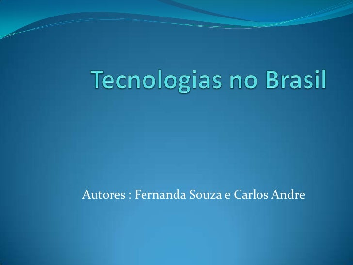 Autores : Fernanda Souza e Carlos Andre