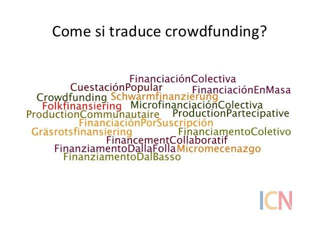 Come  si  traduce  crowdfunding?