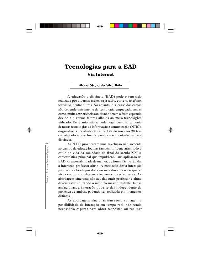 62 EDUCAÇÃOETECNOLOGIA:TRILHANDOCAMINHOS Mário Sérgio da Silva BritoMário Sérgio da Silva BritoMário Sérgio da Silva Brito...