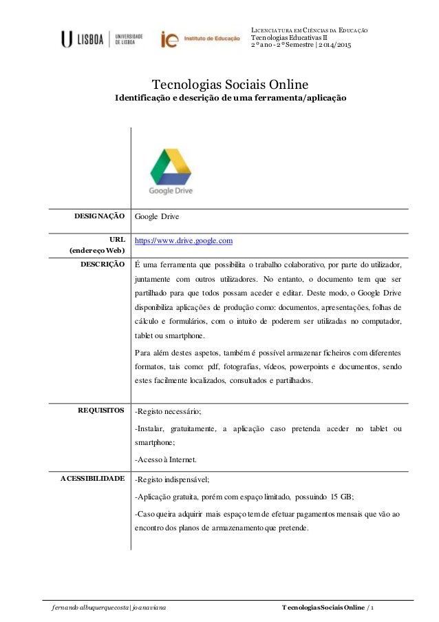 LICENCIATURA EM CIÊNCIAS DA EDUCAÇÃO Tecnologias Educativas II 2º ano- 2º Semestre | 2014/2015 fernando albuquerque costa ...