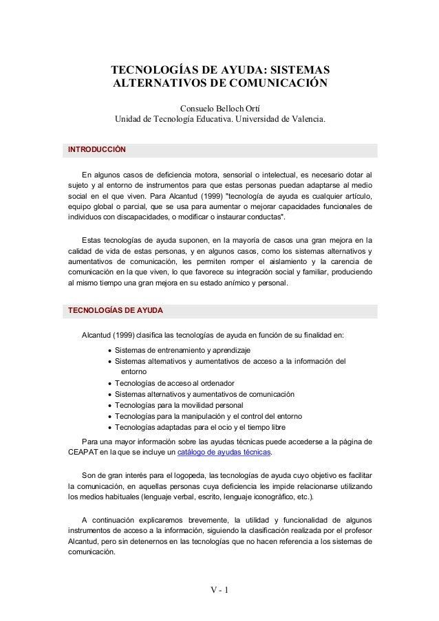 V - 1TECNOLOGÍAS DE AYUDA: SISTEMASALTERNATIVOS DE COMUNICACIÓNConsuelo Belloch OrtíUnidad de Tecnología Educativa. Univer...