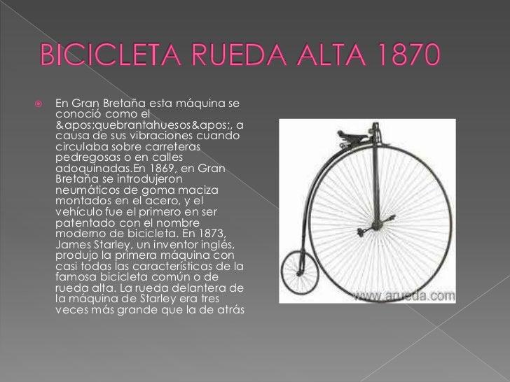 """   . En 1885, John KempStarley crea """"la    bicicleta de seguridad"""", donde la    rueda delantera es mas pequeña y    graci..."""