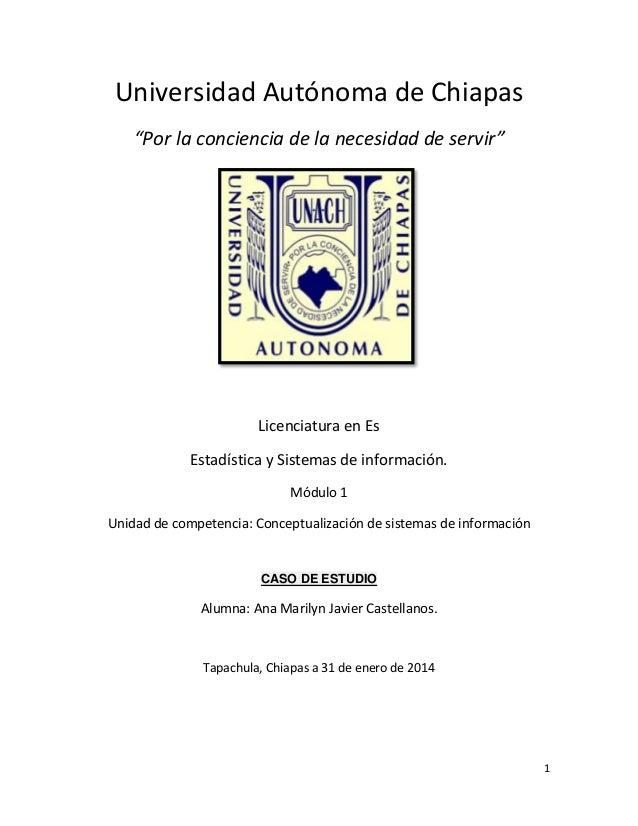 """Universidad Autónoma de Chiapas """"Por la conciencia de la necesidad de servir""""  Licenciatura en Es Estadística y Sistemas d..."""