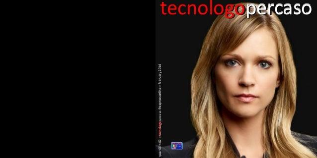 year 06 n 02 – tecnologopercaso freepressonline – february 2014  percaso tecnologopercaso