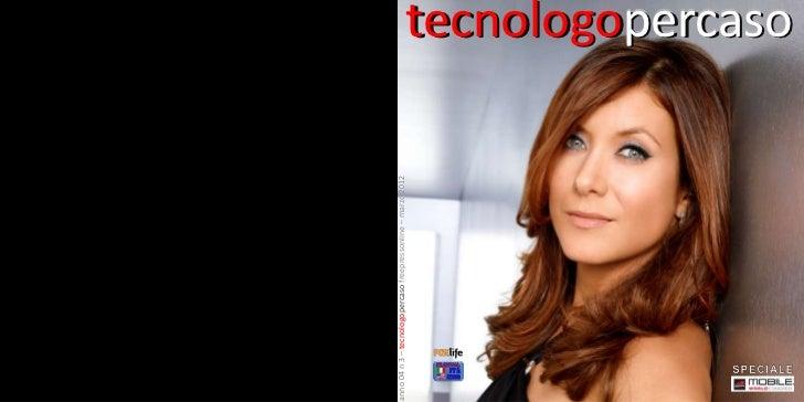 anno 04 n 3 – tecnologopercaso freepressonline – marzo 2012                                                               ...