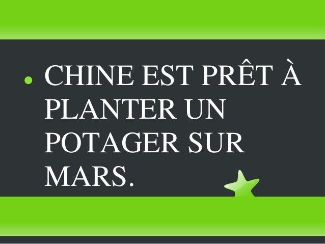    CHINE EST PRÊT À    PLANTER UN    POTAGER SUR    MARS.