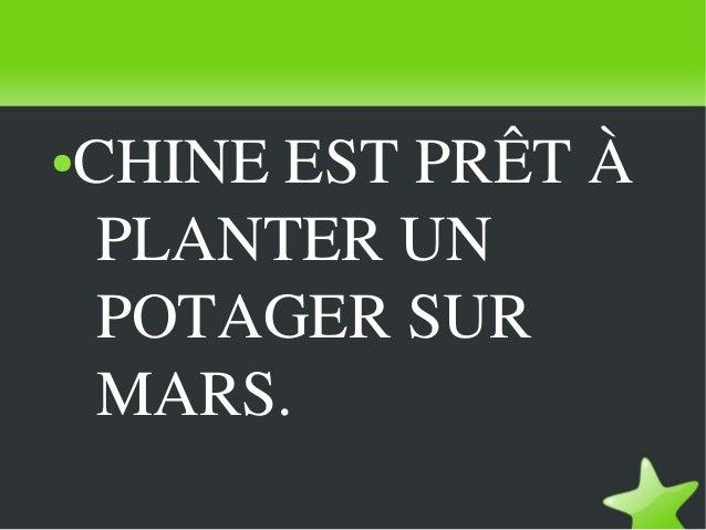 ●   CHINEESTPRÊTÀ         PLANTERUN         POTAGERSUR         MARS.