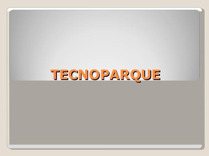 TECNOPARQUE