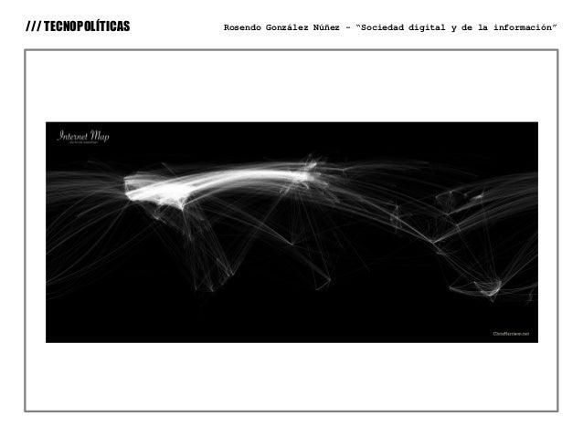 """/// TECNOPOLÍTICAS   Rosendo González Núñez - """"Sociedad digital y de la información"""""""