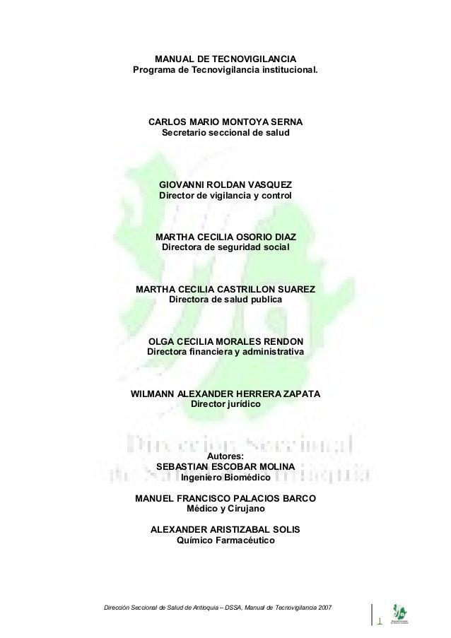 MANUAL DE TECNOVIGILANCIA          Programa de Tecnovigilancia institucional.               CARLOS MARIO MONTOYA SERNA    ...