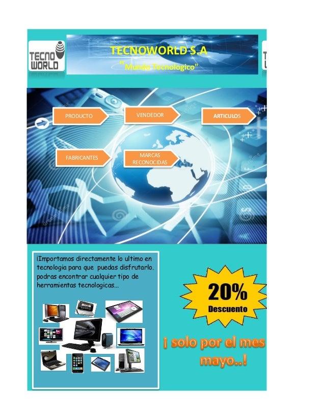 """TECNOWORLD S.A """"Mundo Tecnologico"""" VENDEDOR MARCAS RECONOCIDAS PRODUCTO ARTICULOS FABRICANTES ¡Importamos directamente lo ..."""