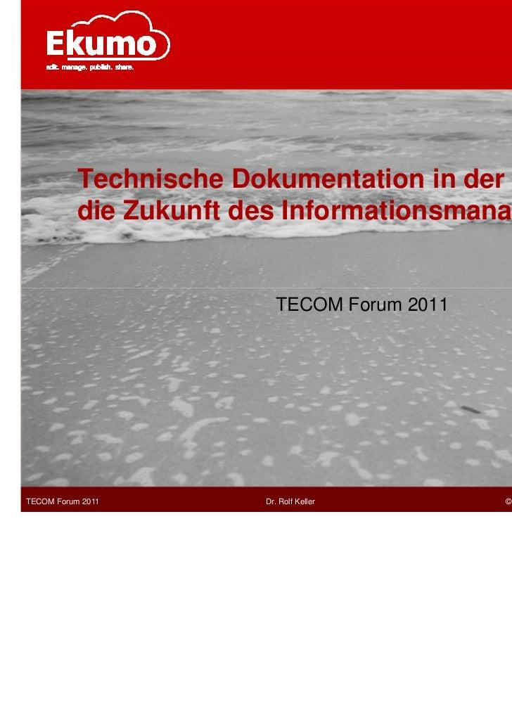 Technische Dokumentation in der Cloud –           die Zukunft des Informationsmanagements?!                          TECOM...
