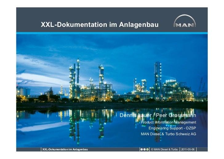 XXL-Dokumentation im Anlagenbau                                  Dennis Lauer / Peer Grossmann                            ...