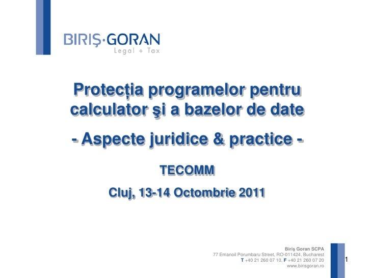 1<br />Protecţia programelor pentru calculatorşi a bazelor de date<br />- Aspecte juridice & practice - <br />TECOMM<br />...