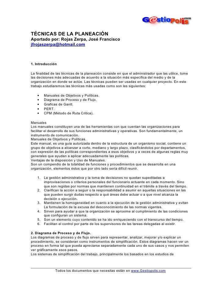 TÉCNICAS DE LA PLANEACIÓN Aportado por: Rojas Zerpa, José Francisco jfrojaszerpa@hotmail.com    1. Introducción  La finali...