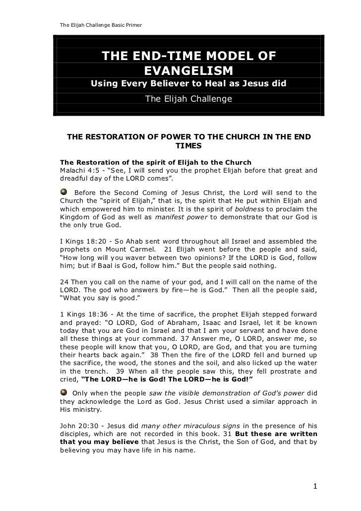 The Elijah Challenge Basic Primer                THE END-TIME MODEL OF                     EVANGELISM            Using Eve...