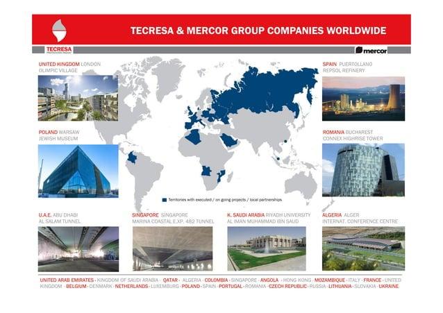 TECRESA & MERCOR GROUP COMPANIES WORLDWIDE UNITED KINGDOM LONDON OLIMPIC VILLAGE  SPAIN PUERTOLLANO REPSOL REFINERY  POLAN...