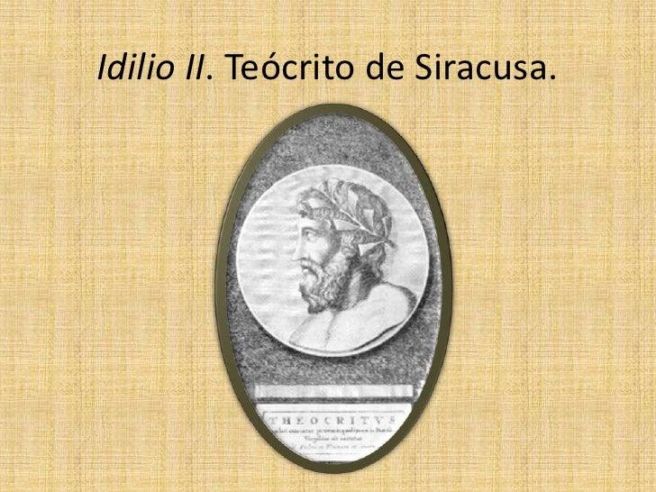 Idilio II. Teócrito de Siracusa.<br />